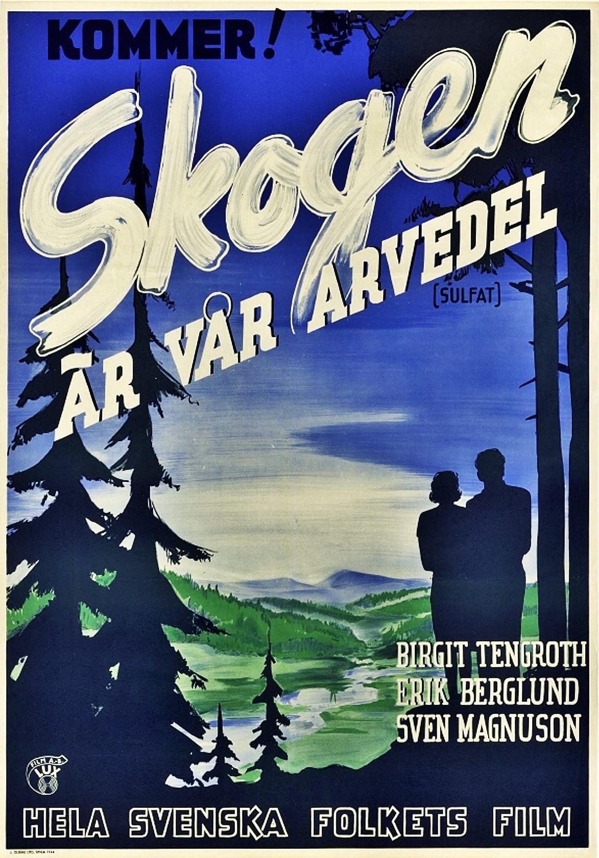 Skogen är vår arvedel (1944) Filmografinr 1944/21
